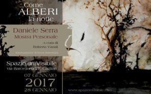 COME ALBERI LA NOTTE – Mostra personale di Daniele Serra