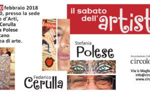 Il Sabato dell'Artista: incontro con Stefania Polese e Federico Cerulla